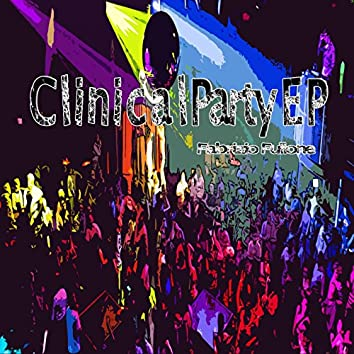 Clinical Party EP