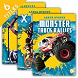 Arena Events: Monster Truck Rallies / Music Concerts / Pro Wrestling / Rodeos / Super Bowl / X Games