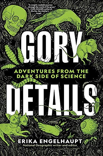 Compare Textbook Prices for Gory Details: Adventures From the Dark Side of Science  ISBN 9781426220975 by Engelhaupt, Erika,Morrow-Cribbs, Briony