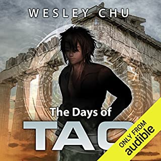 The Days of Tao                   Written by:                                                                                                                                 Wesley Chu                               Narrated by:                                                                                                                                 Mikael Naramore                      Length: 3 hrs and 25 mins     1 rating     Overall 5.0
