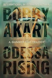Odessa Rising: A Bioterrorism Thriller (Gunner Fox)