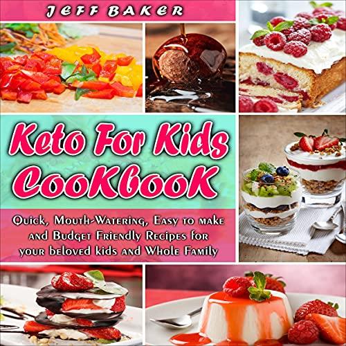 Keto for Kids Cookbook cover art