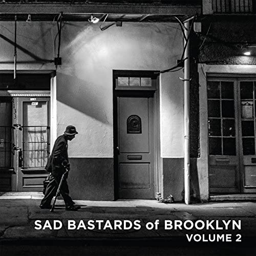 Sad Bastards of Brooklyn