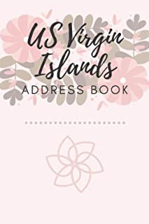 Address Book   US Virgin Islands: 6 x 9 Inches   208 Entries   104 Pages   Contact Book   Alphabetical with Letter on Each...