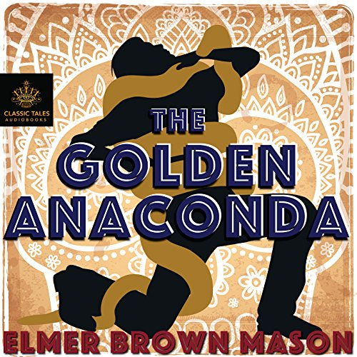 The Golden Anaconda audiobook cover art