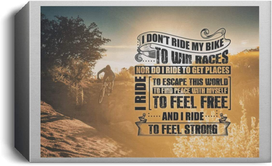 I Don/'t Ride My Bike To Win Races I Ride To Find My Peace Satin Portrait Poster