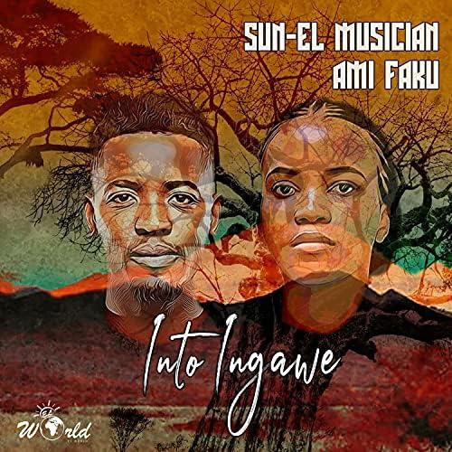 Sun-El Musician & Ami Faku
