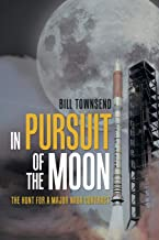 In Pursuit of the Moon: The Hunt for a Major Nasa Contract