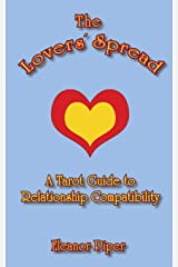 The Lovers' Spread: A Tarot Guide to Relationship Compatibility Paperback