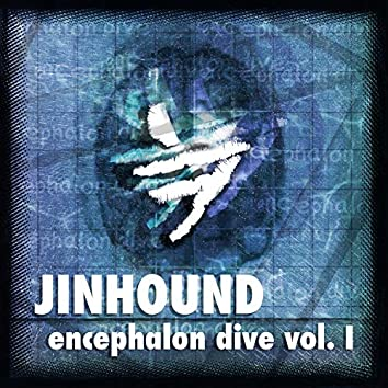Encephalon Dive Vol. I