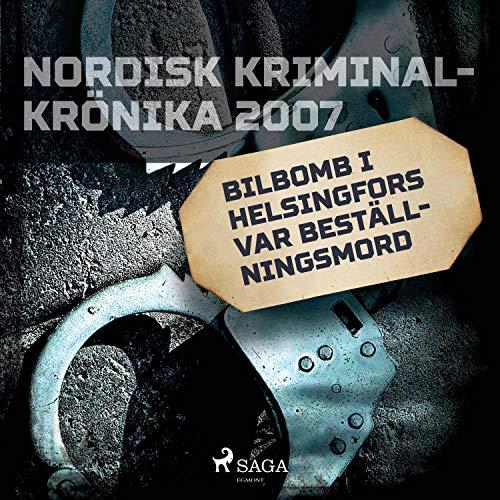 Bilbomb i Helsingfors var beställningsmord cover art