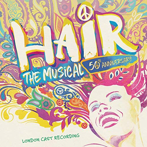 Hair: The Musical 50Th Anniversary