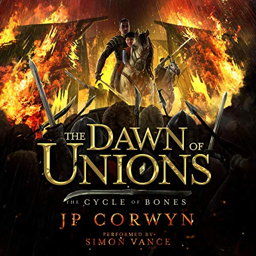 The Dawn of Unions Audiobook By JP Corwyn cover art