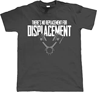 No Replacement for Displacement, Mens Muscle Car T Shirt