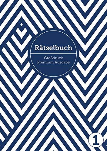 Deluxe Rätselbuch/Rätselblock für Erwachsene und Senioren/Rentner mit Großdruck im DIN A4-Format: , inkl. Kreuzworträtsel, Sudoku, Stradoku, ... für ... für Erwachsene in großer Schrift