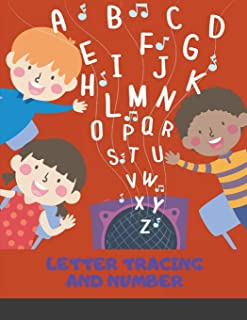 Letter Tracing and Number: Book for Preschoolers Letter Tracing Book, Practice For Kids, Ages 3-12, Alphabet Writing Practice