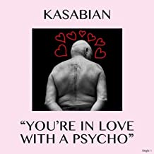 you re in love with a psycho