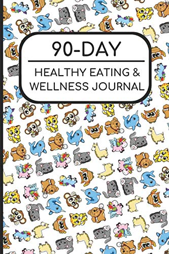 90-Day Healthy Eating and Wellness Journal: Cute Baby Zoo Animals Cover, Workout Fitness Nutrition Weight Loss Planner with Daily Gratitude