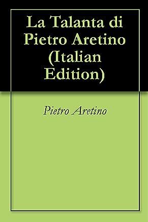La Talanta di Pietro Aretino