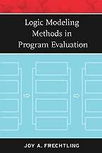 Best logic modeling methods in program evaluation Reviews