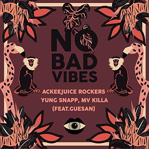 Ackeejuice Rockers, Yung Snapp & MV Killa feat. Guesan