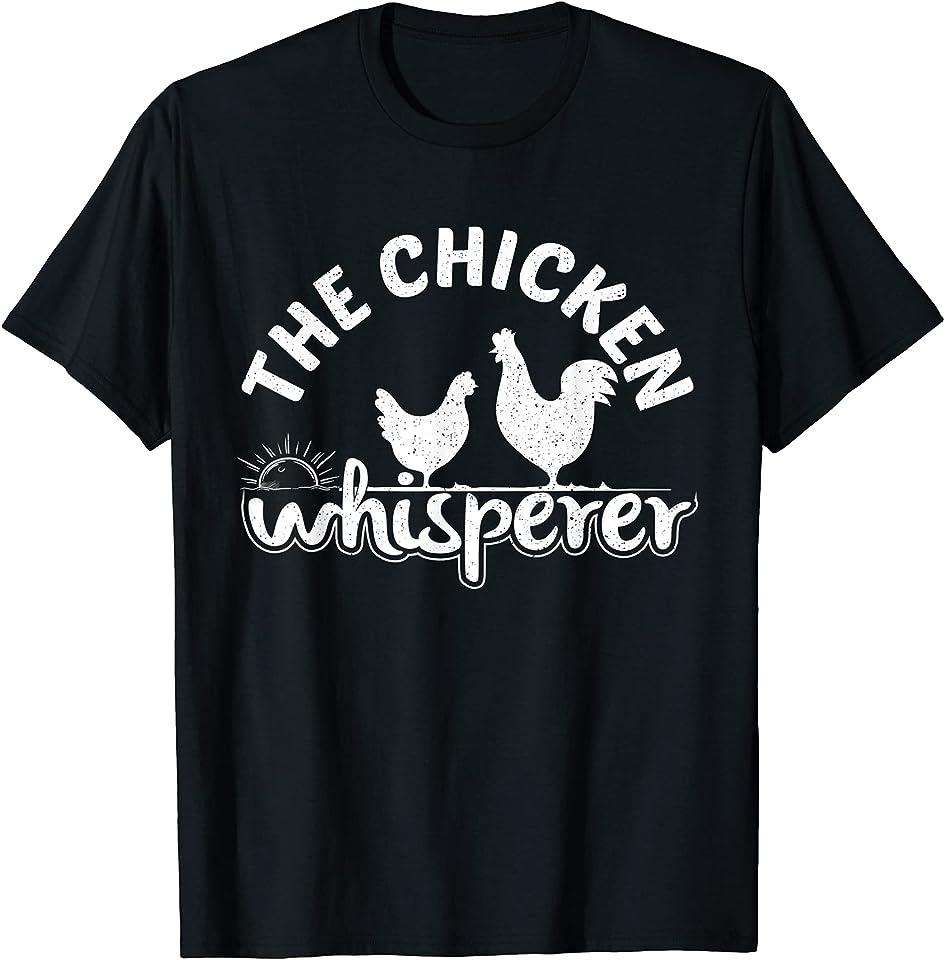 THE CHICKEN WHISPERER DESIGN T-Shirt