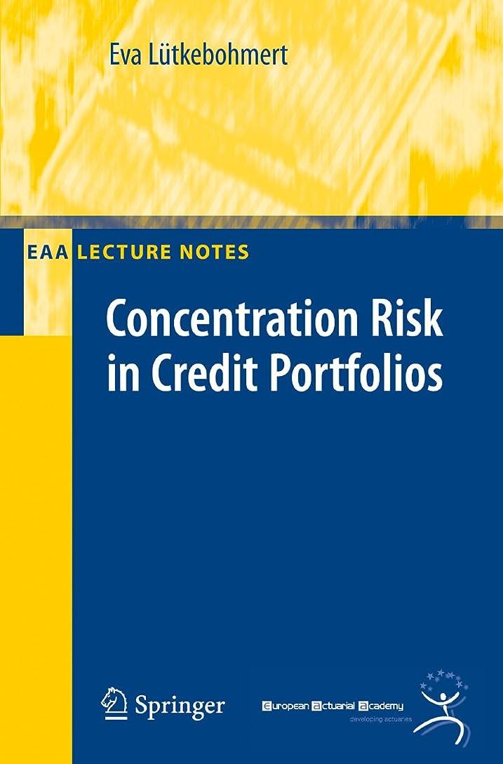 贅沢統計的映画Concentration Risk in Credit Portfolios (EAA Series) (English Edition)