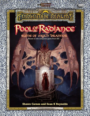 Pool of Radiance: Attack on Myth Drannor: Ruins of Mych Dradder (Forgotten Realms: Adventure)