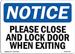 OSHA Notice Sign - Please Close and Lock Door When Exiting   Vinyl Label Decal   Protect Your Business, Construction Site   Made in The USA