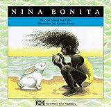 Nina Bonita: A Story (Children's Books from Around the World)