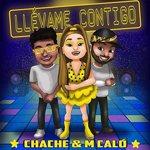 M Caló, Chache & Aldeskuido