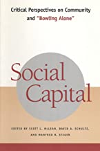 Social Capital: Critical Perspectives on Community and