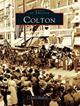 Colton (Images of America) (English Edition)