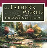 My Father's World: Masterpieces and Memories of the Great Outdoors (Painter of Light)