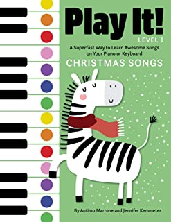 Play It! Christmas Songs: A Superfast Way to Learn Awesome S