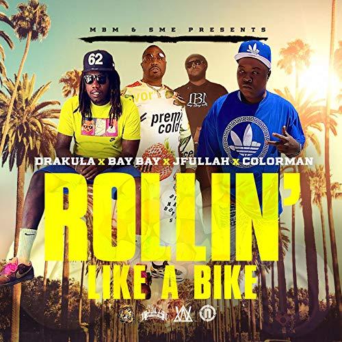 Rollin' like a Bike [Explicit]