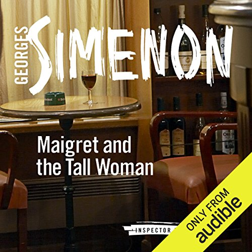 Maigret and the Tall Woman cover art