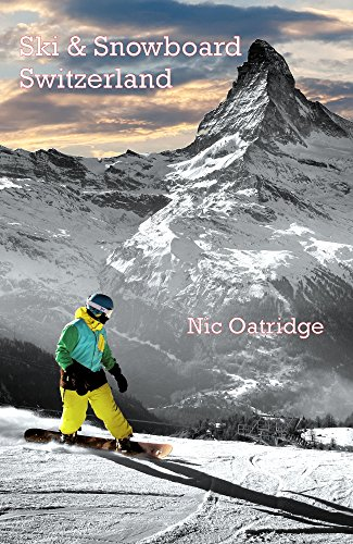 Ski & Snowboard Switzerland (English Edition)