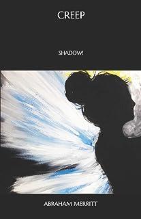 Creep: Shadow!