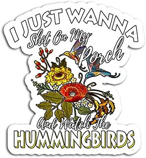 Hand Wooden Customizable Sticker Sit On My Porch and Watch The Hummingbirds Top Stickers for Personalize (3 pcs/Pack)