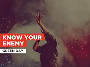 Know Your Enemy in the Style of Green Day