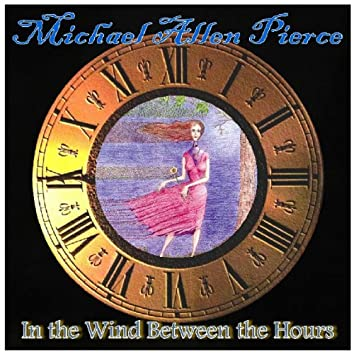 In the Wind Between the Hours