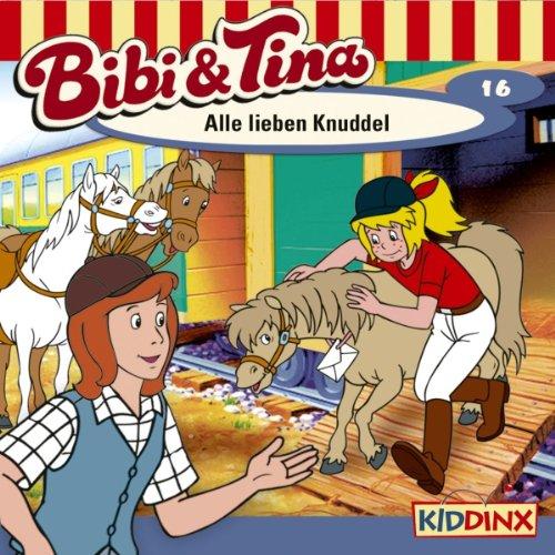 Alle lieben Knuddel (Bibi und Tina 16) audiobook cover art