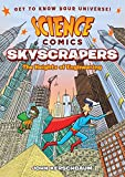 Science Comics: Skyscrapers: The Heights of Engineering book for 5th graders May, 2021