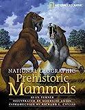 ice age mammals - National Geographic Prehistoric Mammals