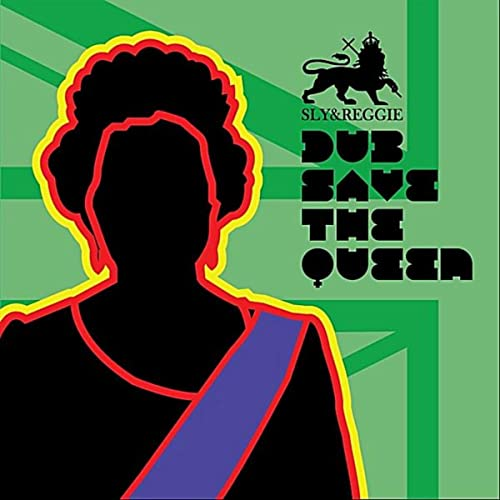 Dub Save the Queen (Dancehall Queen Mix) [Explicit] by Sly