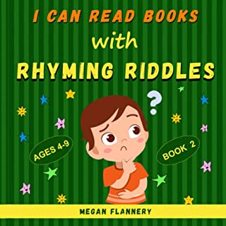 I Can Read Books with Rhyming Riddles: Rhyming Book for Kids Ages 4-9. Kids Riddle Books. Beginning Reading Books Level 2