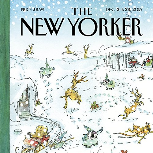 The New Yorker, December 21st & 28th 2015: Part 1 (David Remnick, Rebecca Solnit, Margaret Talbot) cover art
