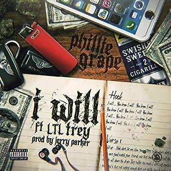 I Will (feat. LTL Trey)