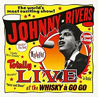 Live At The Whisky A Go Go by Johnny Rivers (1995-05-30)